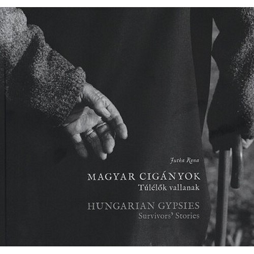 Magyar cigányok - Túlélők vallanak