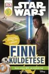 Star Wars - Finn küldetése - Star Wars olvasókönyv - 3. szint