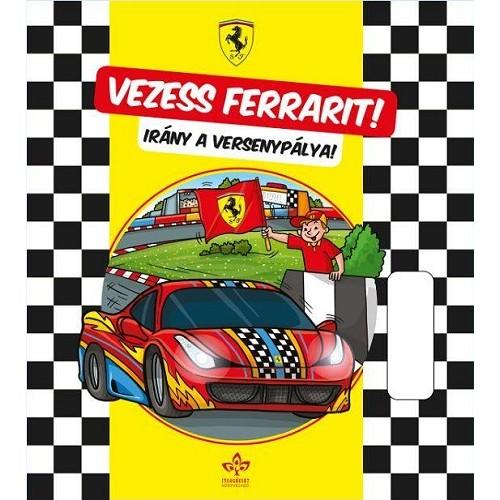 Vezess Ferrarit! - Irány a versenypálya