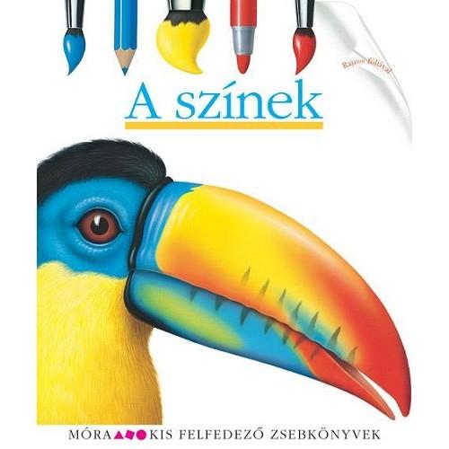 A színek (Kis felfedező zsebkönyvek 15.)