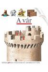A vár (Kis felfedező zsebkönyvek 19.)