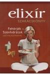 Elixír szakácskönyv - Fehérjék és szénhidrátok szétválasztásával