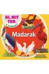 Madarak - Ki, mit tud a világról?