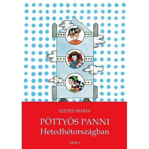 Pöttyös Panni Hetedhétországban - Pöttyös Panni sorozat 13.