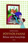 Pöttyös Panni - Rőzse néni kunyhója - Pöttyös Panni sorozat 9.