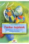 Tarka tojások üvegfestéssel, bársonyporral és szalvétatechnikával (Holló barkácskönyvek)