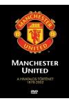 Foci - Manchester United A hivatalos történet 1878-2002 (DVD)