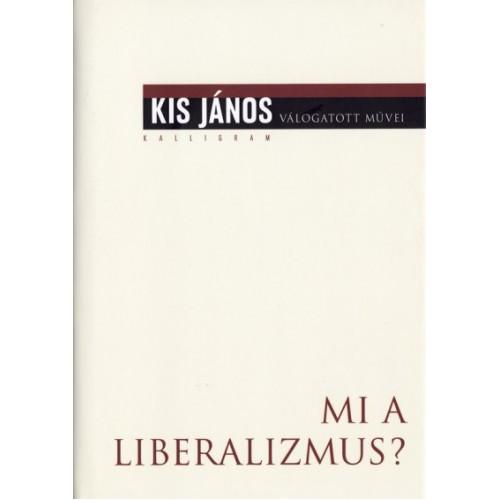 Mi a liberalizmus?