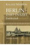 Berlin - Zárt övezet (Emlékezések)