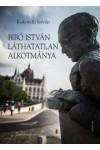 Bibó István láthatatlan alkotmánya. Tanulmánygyűjtemény