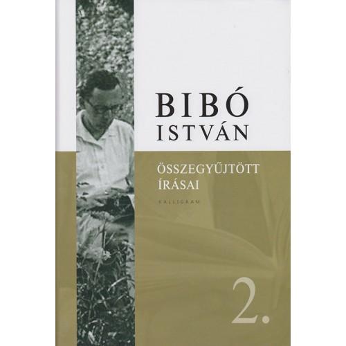 Bibó István összegyűjtött írásai 2.