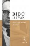 Bibó István Összegyűjtött írásai 3. - Az önrendelkezés legitimitása