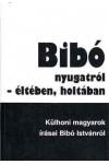 Bibó nyugatról - életében, holtában, Európai Protestáns Magyar Szabadegyetem kiadó, Filozófia