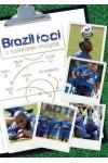 Brazil foci - A színfalak mögött (DVD)