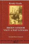Bródy Sándor vagy a nap lovagja