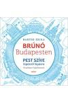 Brúnó Budapesten 3. - Pest szíve lépésről lépésre (fényképes foglalkoztató)