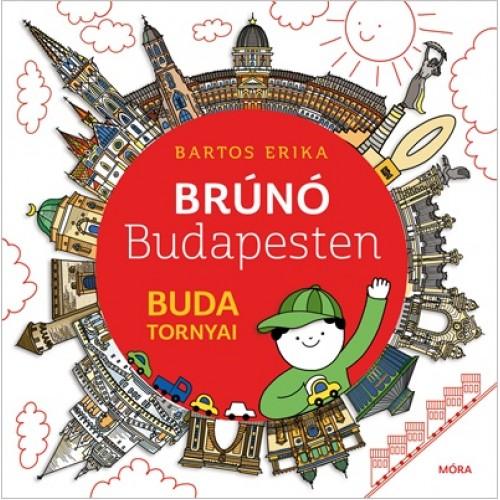 Buda tornyai (Brúnó Budapesten 1.)