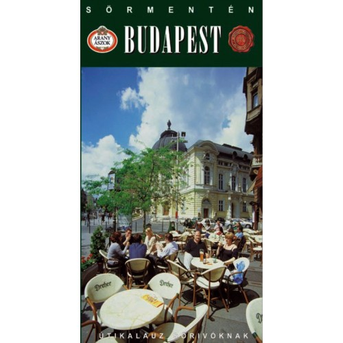 Budapest - sörmentén (Útikalauz sörivóknak)