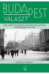 Budapest választ - Parlamenti és törvényhatósági választások a fővárosban, 1920-1945
