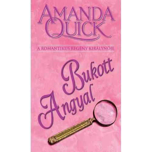 Bukott Angyal (Amanda Quick)