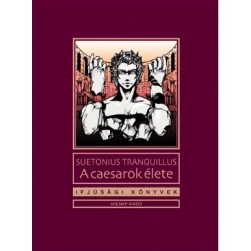 Caesarok élete (Ifjúsági könyvek)