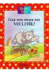 Csak nem féltek egy vuclitól? + mese CD (Winnie the Pooh - Micimackó Könyvklub)