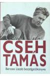 Cseh Tamás (Bérczes László beszélgetőkönyve)