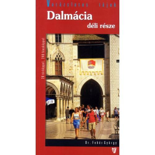 Dalmácia déli része (Varázslatos tájak)
