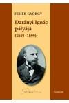 Darányi Ignác pályája (1849–1899)