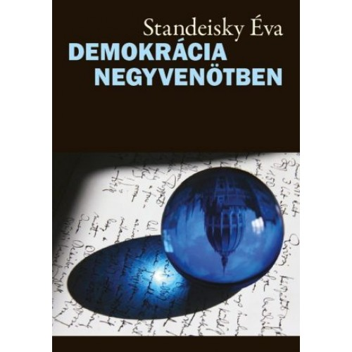 Demokrácia negyvenötben