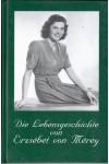 Die Lebensgeschichte von Erzsébet von Mérey