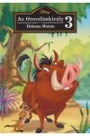 Disney - Az Oroszlánkirály 3. Hakuna Matata + CD melléklet
