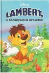 Disney - Lambert, a bárányszívű oroszlán + ajándék CD