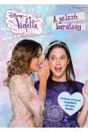Disney - Violetta - A jelszó: barátság
