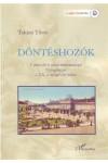 Döntéshozók (Városi elit és városi önkormányzat Nyíregyházán a 20. század első felében)
