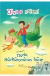 Dudu, Sárkányváros hőse (Olvass velem!)