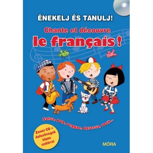 Énekelj és tanulj! - Chante et découvre le français! +CD