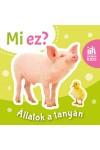 Állatok a tanyán - Mi ez? (leporelló)