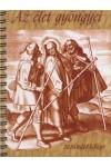 Az élet gyöngyei - zarándokkönyv *