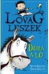 Dóra, a ló - Lovag leszek 2.