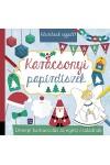 Karácsonyi papírdíszek - Készítsük együtt