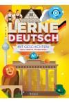 Lerne Deutsch mit Geschichten! Tanulj németül történetekkel! A1 nyelvi szint