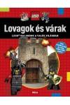 Lovagok és várak - LEGO kalandok a valós világban