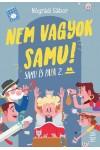 Nem vagyok Samu! - Samu és Papa 2.