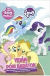 Vidám póni barátok - My Little Pony (Matricagyűjtemény színezőkkel, feladatokkal) *