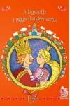A legszebb magyar tündérmesék (új borítóval)