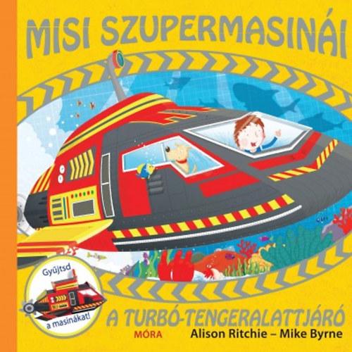 A turbó-tengeralattjáró (Misi szupermasinái)