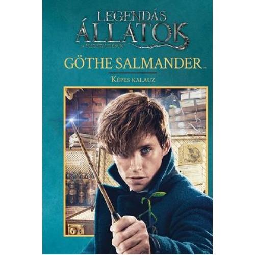 Göthe Salmander - Képes kalauz - Legendás állatok és megfigyelésük (Harry Potter)