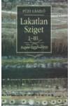 Lakatlan Sziget  I-III. - Napló 1997-1999