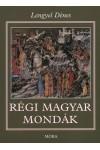 Régi magyar mondák (22. kiadás) *